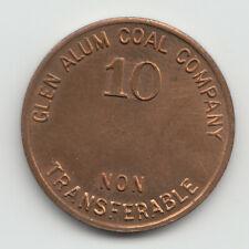 Glen Alum Coal Company 10 cents coal scrip token Glen Alum West Virginia 522