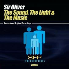 Sound The Light & The Music - Sir Oliver (2013, CD NIEUW) CD-R