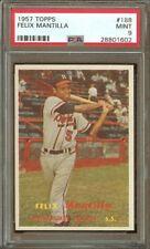 1957 Topps #188 Felix Mantilla Milwaukee Braves Prof. Graded PSA 9 (Mint)  Rare