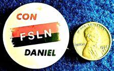 "FSLN NICARAGUA ""WITH DANIEL ORTEGA"" 1978 -79  - ORIGINAL BUTTON PINBACK RARE"