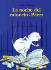 La Noche Del Ratoncito Perez (Spanish Edition)-ExLibrary