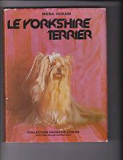 Le Yorkshire Terrier  Par Mona Huxam - Chiens