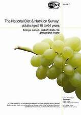 National Diet and Nutrition Survey: Vol. 2: Energy, Protein, Carbohydrate, Fat a