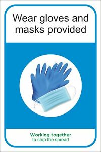 Wear gloves etc provided - 19Covid Social Distancing Safety Sign  200 x 300mm