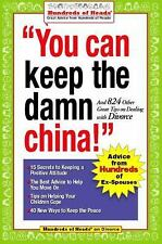 You Can Keep the Damn China!: And 824 Other Great Tips on Dealing with-ExLibrary