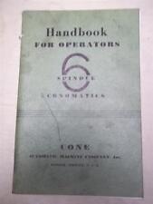 Operation/Operator's Handbook/Manual~Cone 6 Spindle Conomatics~Original