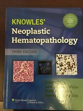 Neoplastic Hematopathology by Kathy Foucar, Lawrence M. Weiss, Daniel Knowles...