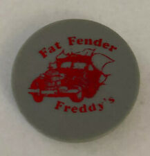 Fat Fender Freddy's Good For One Drink Token (Vintage) A29