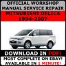 # OFFICIAL WORKSHOP Service Repair MANUAL MITSUBISHI DELICA 1994-2007