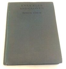 Bohun Lynch Knuckles and Gloves First Edition 1922