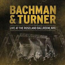 Bachman & Turner : Live at the Roseland Ballroom, NYC CD