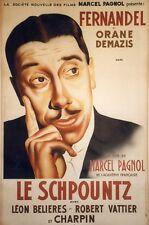 """""""LE SCHPOUNTZ"""" Affiche entoilée Litho Albert JORIO (Marcel PAGNOL / FERNANDEL)"""