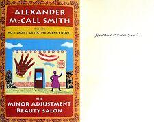 Alexander McCall Smith~SIGNED~Minor Adjustment Beauty Salon~1st/1st