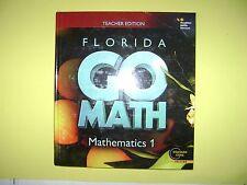 Teacher Edition Go Math! Florida Mathematics 1  @2015