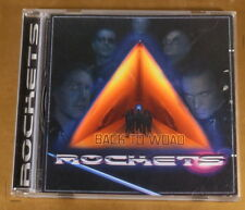 ROCKETS - BACK TO WOAD - OTTIMO CD [AB-172]