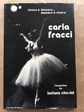 CARLA FRACCI - Luciano Chesini - Gregoriana 42 - 1977