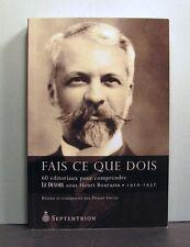 Le Devoir sous Henri Bourassa, 1910-1932, 60 Editoriaux pour Comprendre, Quebec