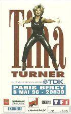 RARE / TICKET DE CONCERT - TINA TURNER PARIS BERCY - 5 MAI 1996 / COMME NEUF