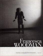 WOODMAN - Chandès Hervé, Francesca Woodman