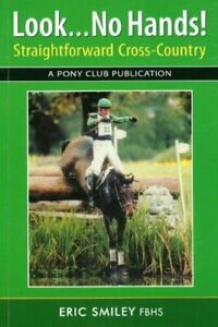 NEW ** LOOK ..NO HANDS STRAIGHT FORWARD CROSS COUNTRY BOOK** RRP £14.99