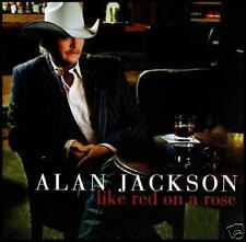ALAN JACKSON - LIKE RED ON A ROSE ~ COUNTRY CD *NEW*