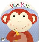 Yum Yum (Little Learners) (Little Learners Shaped Foam Book) by Parragon Books <br/> by Parragon Books   Acceptable