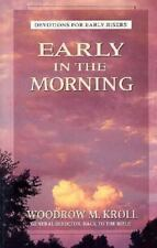 NEW - Early in the Morning: Devotions for Early Risers