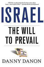 Israel: The Will to Prevail, New, Danon, Danny Book