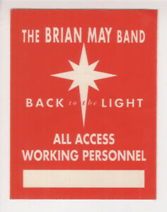 QUEEN + BRIAN MAY : PASS/STICKER - BACK TO THE LIGHT - ALL ACCESS - UNUSED