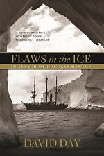 Flaws in the Ice: In Search of Douglas Mawson-ExLibrary