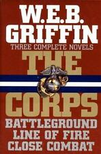 Three Complete Novels: Battleground / Line Of Fire / Close Combat (The Corps), G