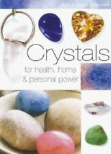 Crystals: For Health, Home, and Personal Power