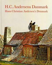 H.C. Andersens Danmark Hans Christian Andersen's Denmark (Danish and English)