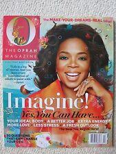 O The Oprah Magazine February 2011 Imagine! Yes, You Can Have...