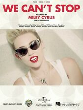 We Can't Stop Sheet Music Piano Vocal Miley Cyrus NEW 000122147