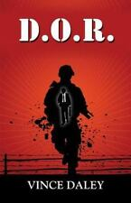 D. O. R. - a Memoir by Vince Daley (2013, Paperback)