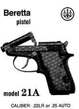Beretta Model 21A Pistol Instruction and Maintenance Manual. 22LR or .25 Auto