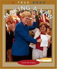 Making a Law (True Books: Civics (Pb))