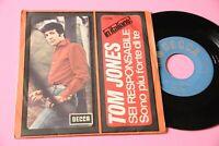 """Tom Jones 7 """" Six Responsible Orig Italy 1966 EX Singing IN Italian Two Songs"""