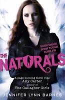 The Naturals (Naturals 1), Barnes, Jennifer Lynn, New