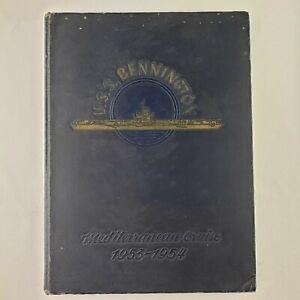 USS Bennington CVA-20  1953-54 Mediterranean Deployment Log Cruise Book
