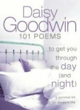 101 Poems to Get You Through the Day and Night: A Survival Kit for Modern Life,