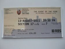 ROYAL EDINBURGH MILITARY TATTOO  13/08/2011  TICKET UNUSED