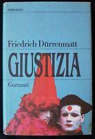 Friedrich Durrenmatt  - Giustizia - Garzanti  1986  (1a edizione)
