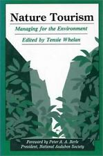 Nature Tourism: Managing For The Environment, , Good Book