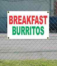 2x3 BREAKFAST BURRITOS Red White & Green Banner Sign NEW Discount Size & Price