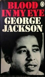Blood in my Eye by George Jackson, Free Post 1975