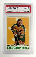 1970 O-PEE-CHEE OPC  EARL INGARFIELD CARD #191 PSA 8 NM/MT CONDITION & CENTERED