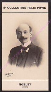 Chromo trade card Photo GEORGES NOBLET Artiste Théâtre France circa 1907