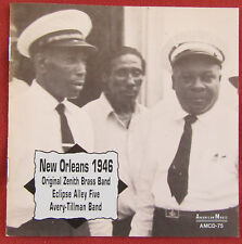 NEW ORLEANS 1946  CD ORIGINAL ZENITH BRASS BAND ECLIPSE ALLEY FIVE AVERY TILLMAN